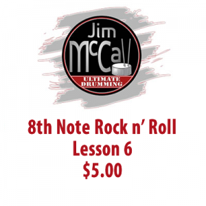 8th Note Rock n' Roll Lesson 6 $5