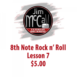 8th Note Rock n' Roll Lesson 7 $5