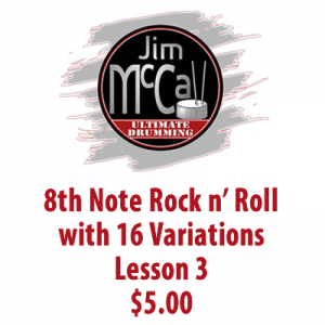 8th Note Rock n' Roll with 16 Variations Lesson 3
