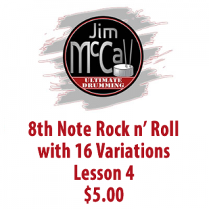 8th Note Rock n' Roll with 16 Variations Lesson 4