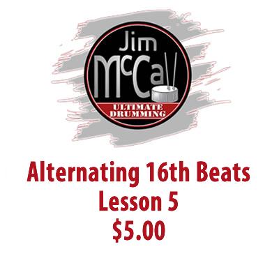 Alternating 16th Beats Lesson 5