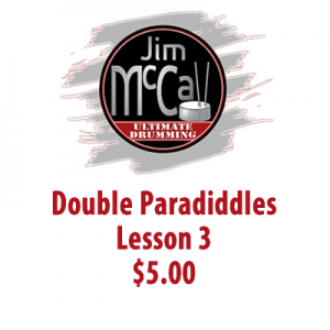 Double Paradiddles Lesson 3